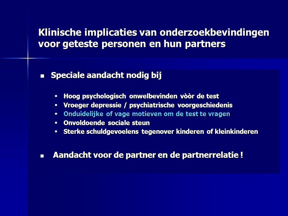 Klinische implicaties van onderzoekbevindingen voor geteste personen en hun partners