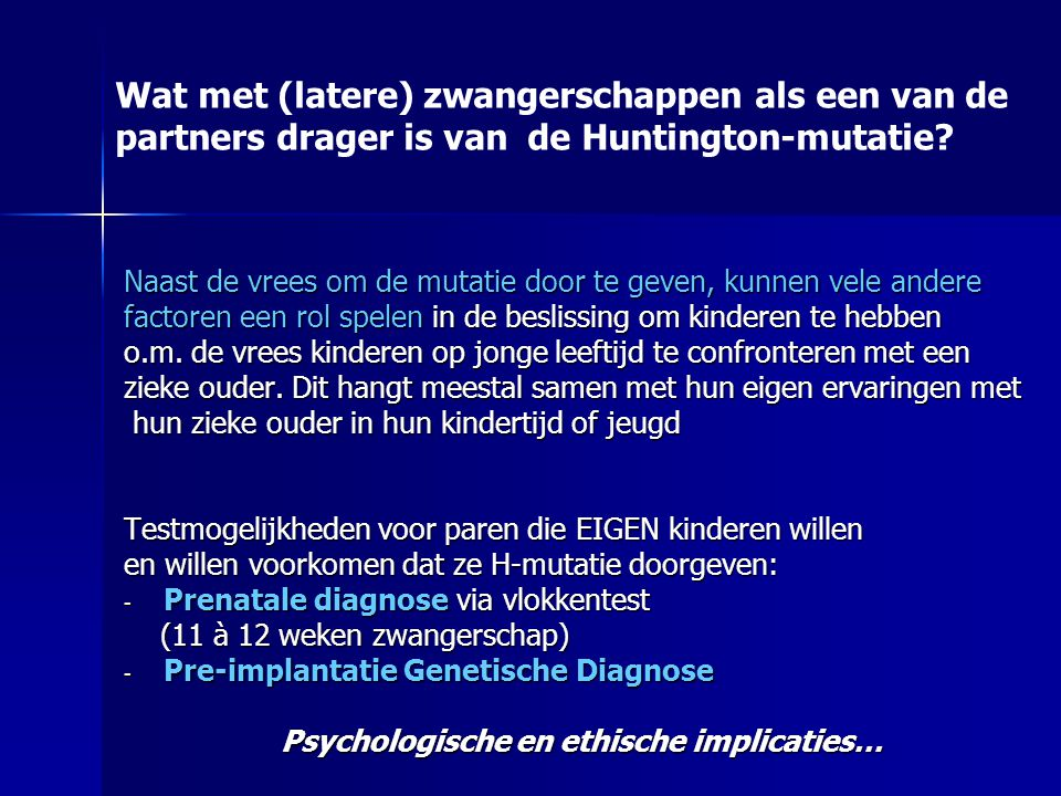 Psychologische en ethische implicaties…