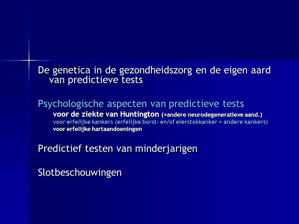Psychologische aspecten van predictieve tests