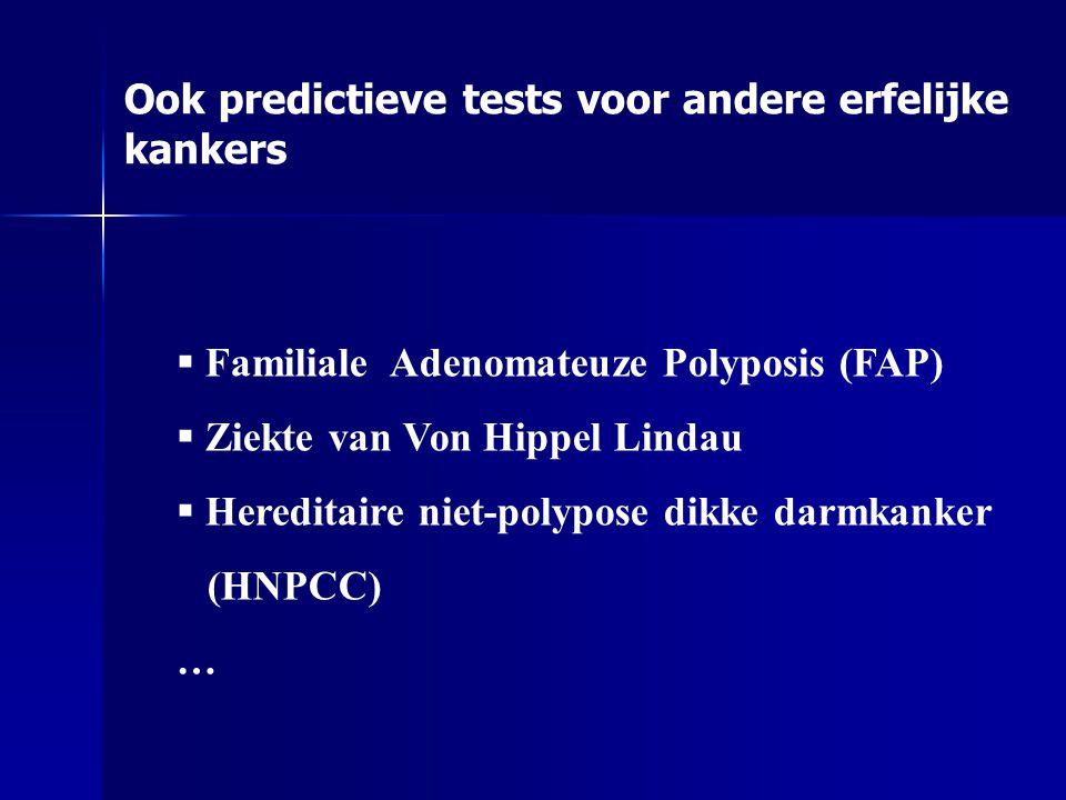 Ook predictieve tests voor andere erfelijke kankers