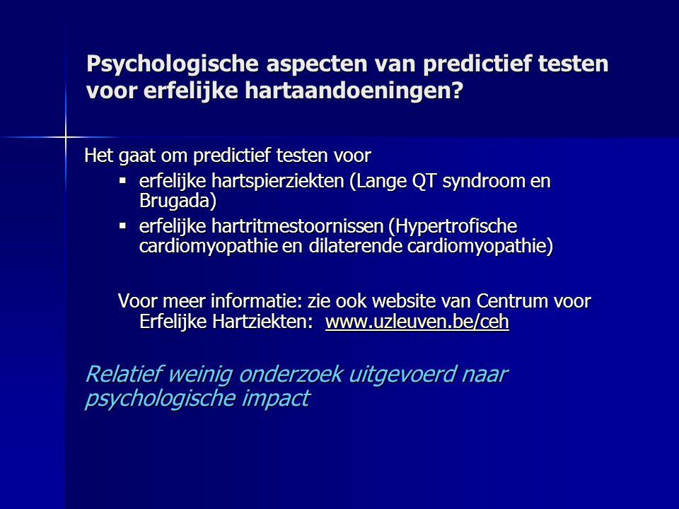 Relatief weinig onderzoek uitgevoerd naar psychologische impact