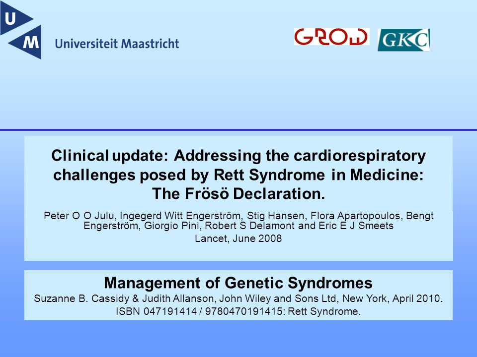 Clinical update: Addressing the cardiorespiratory challenges posed by Rett Syndrome in Medicine: The Frösö Declaration.