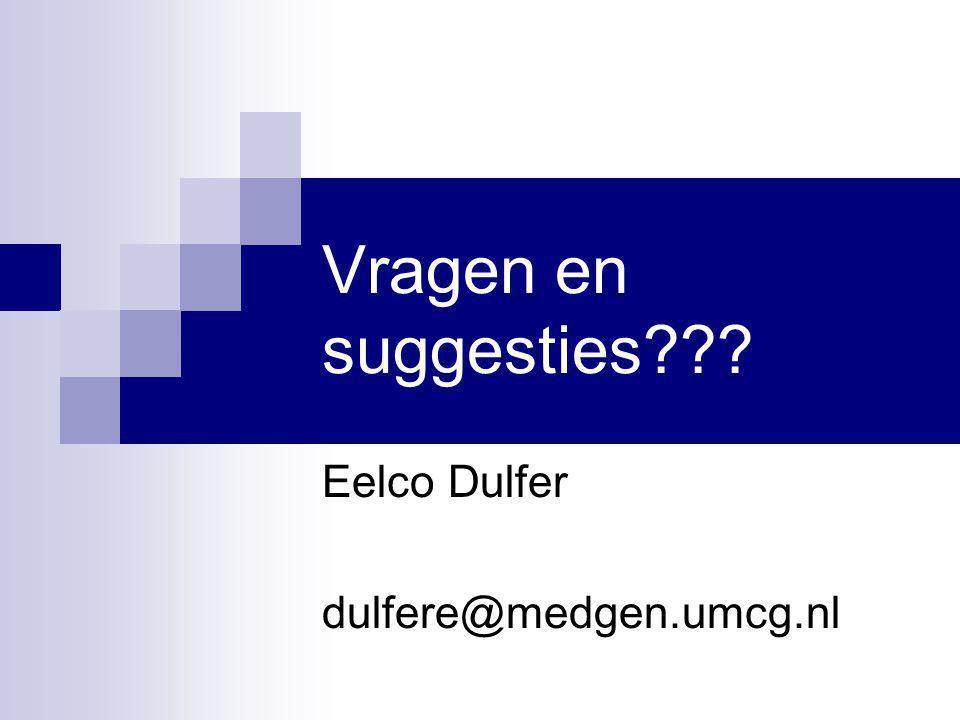 Eelco Dulfer dulfere@medgen.umcg.nl
