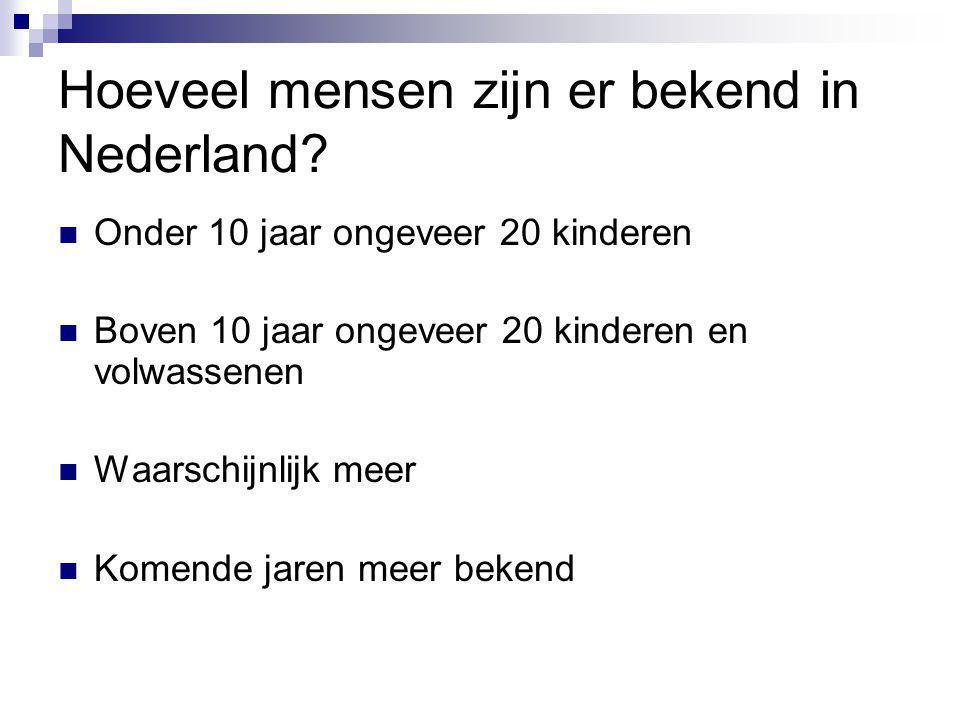 Hoeveel mensen zijn er bekend in Nederland