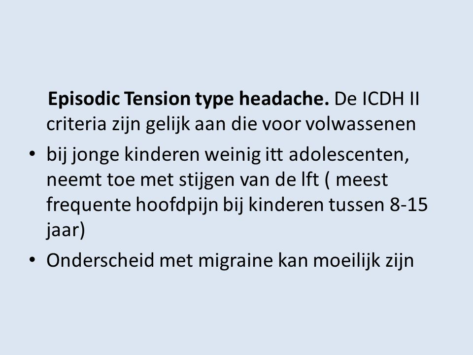 Episodic Tension type headache