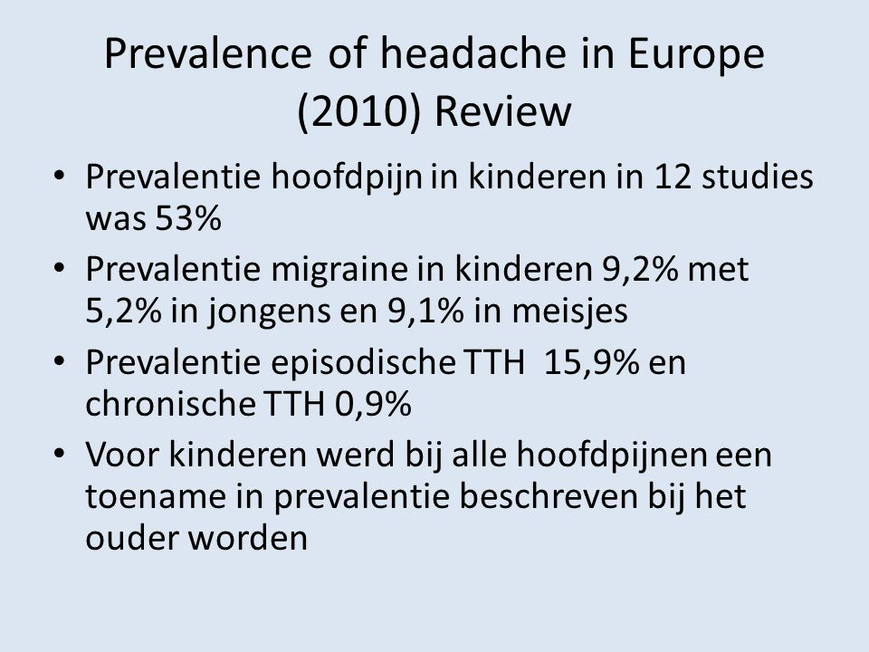 Prevalence of headache in Europe (2010) Review