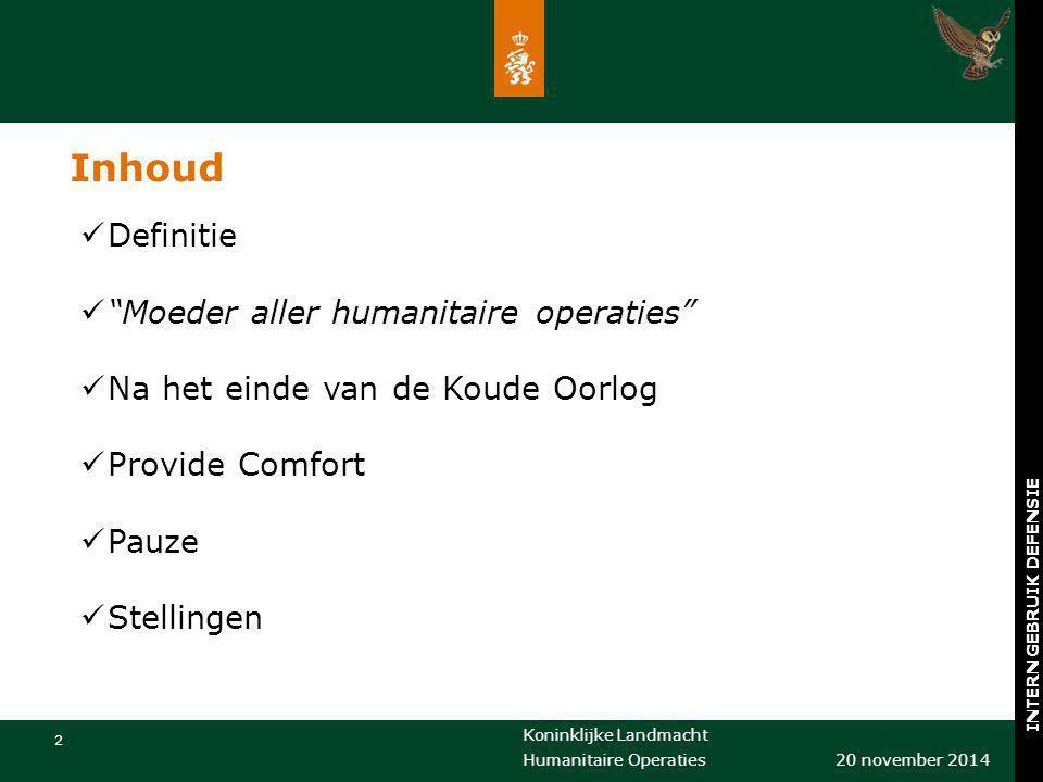 Inhoud Definitie Moeder aller humanitaire operaties
