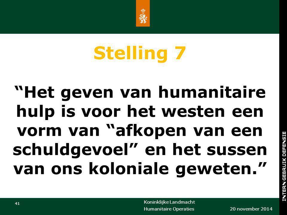 Stelling 7 Het geven van humanitaire hulp is voor het westen een vorm van afkopen van een schuldgevoel en het sussen van ons koloniale geweten.