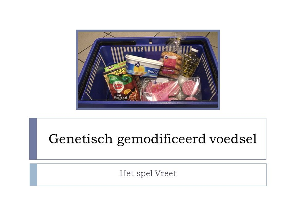 Genetisch gemodificeerd voedsel