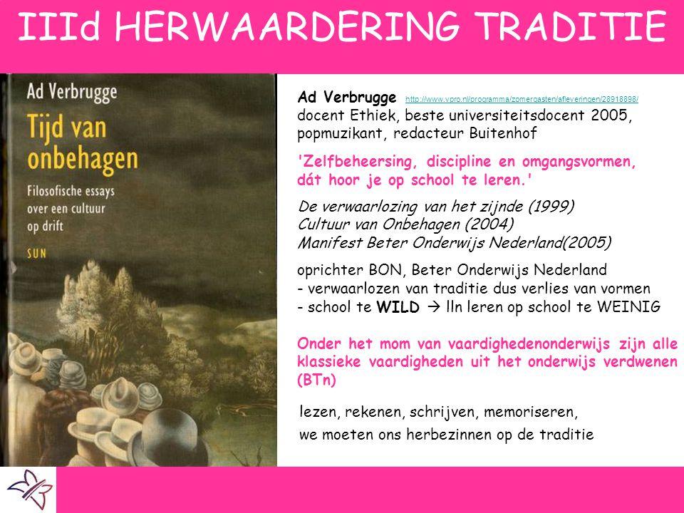 IIId HERWAARDERING TRADITIE