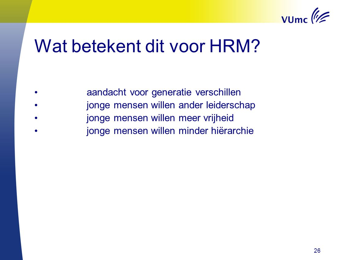 Wat betekent dit voor HRM
