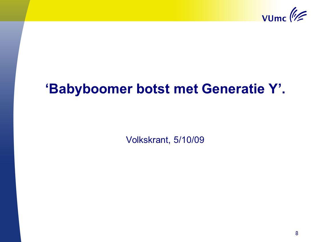 'Babyboomer botst met Generatie Y'.