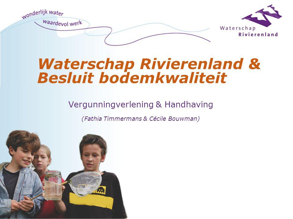 Waterschap Rivierenland & Besluit bodemkwaliteit