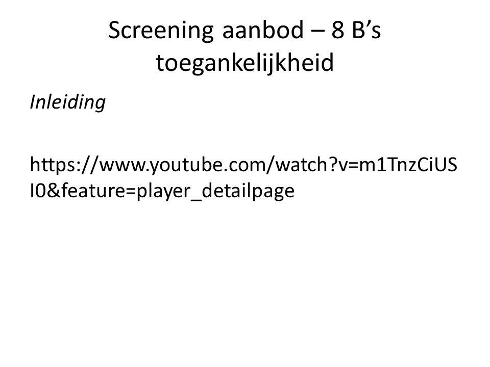 Screening aanbod – 8 B's toegankelijkheid