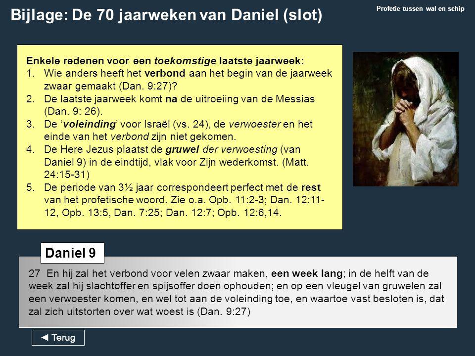 Bijlage: De 70 jaarweken van Daniel (slot)