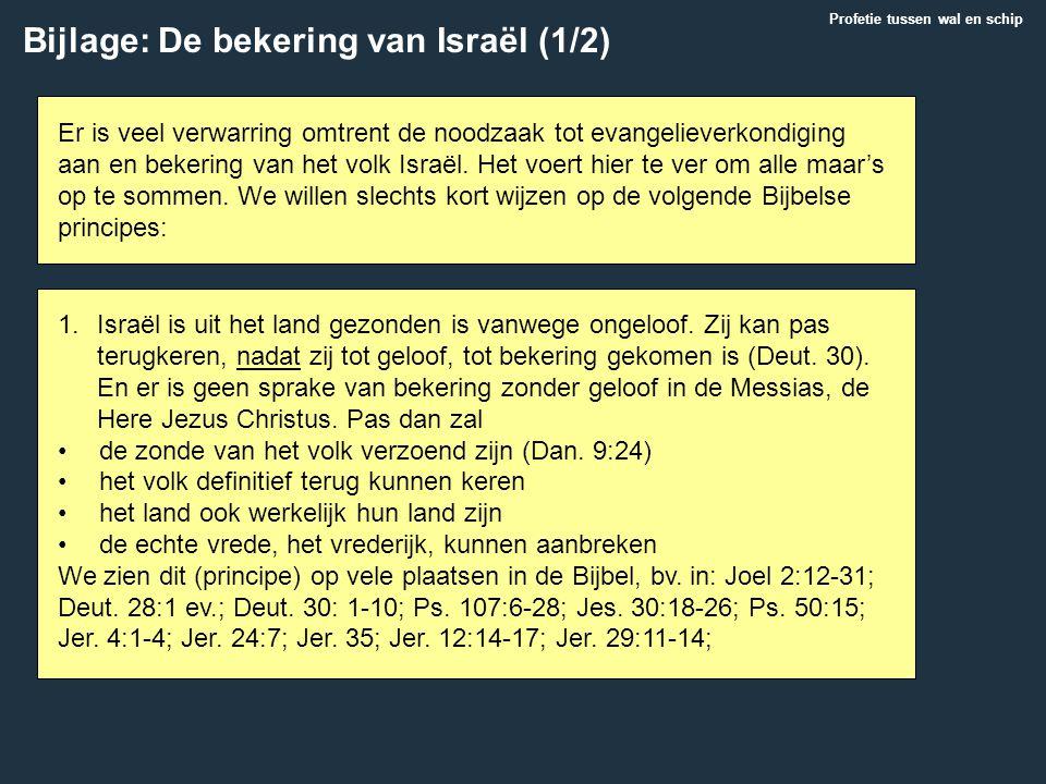 Bijlage: De bekering van Israël (1/2)