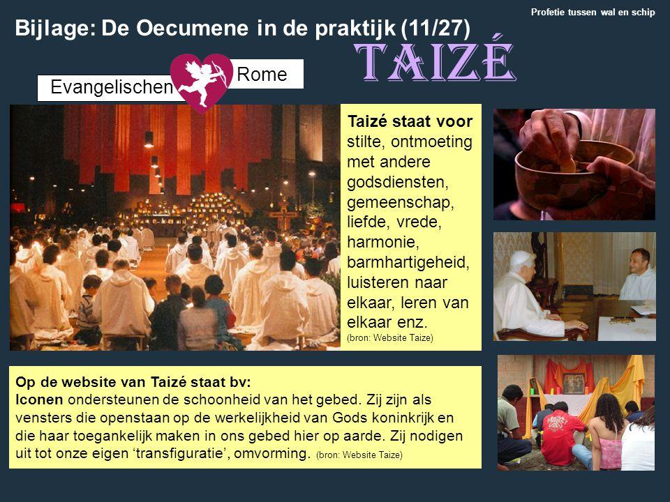 Taizé Bijlage: De Oecumene in de praktijk (11/27) Rome Evangelischen