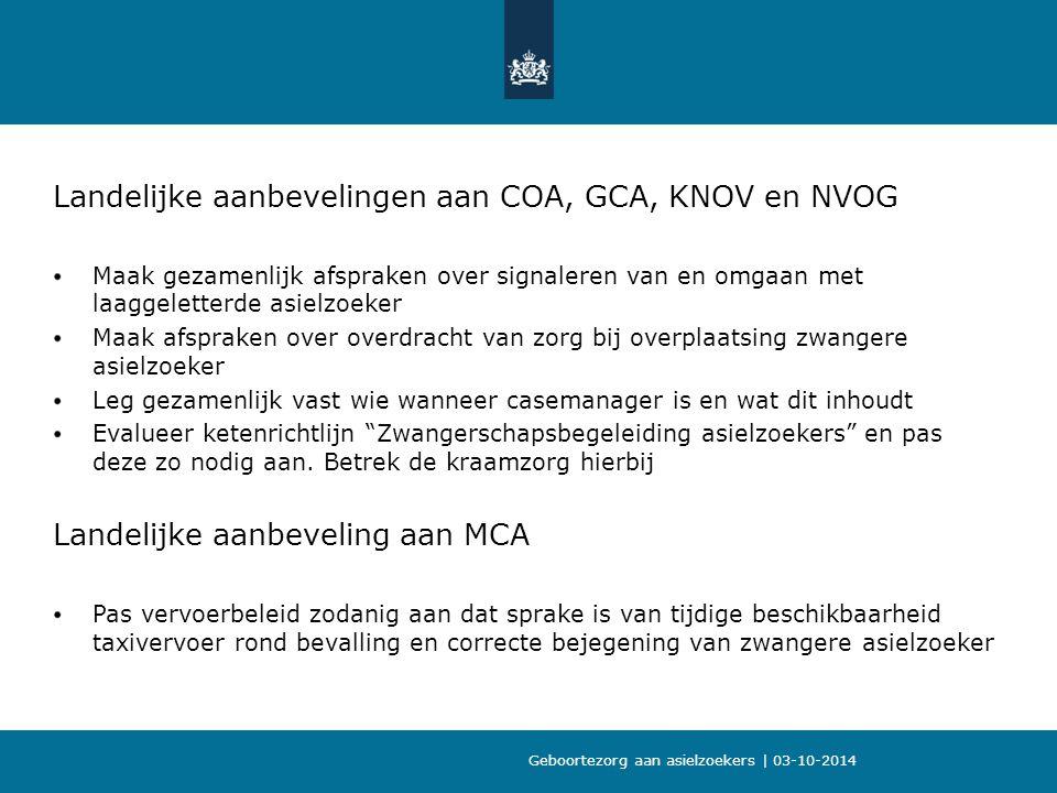 Landelijke aanbevelingen aan COA, GCA, KNOV en NVOG