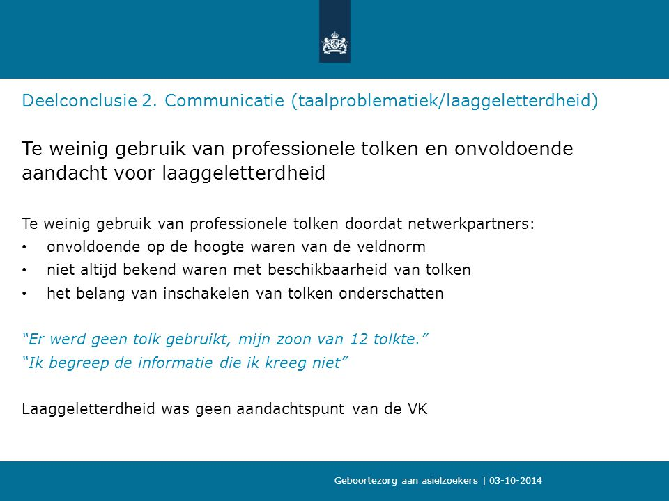 09-10-2013 Deelconclusie 2. Communicatie (taalproblematiek/laaggeletterdheid)