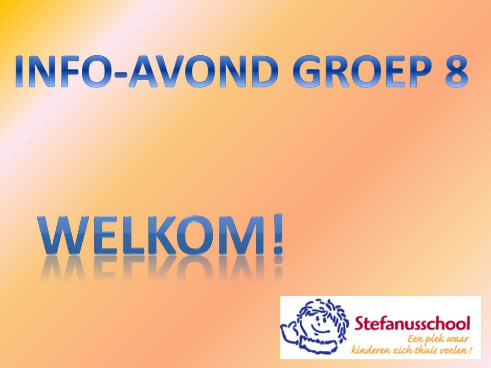 INFO-AVOND GROEP 8 WELKOM!