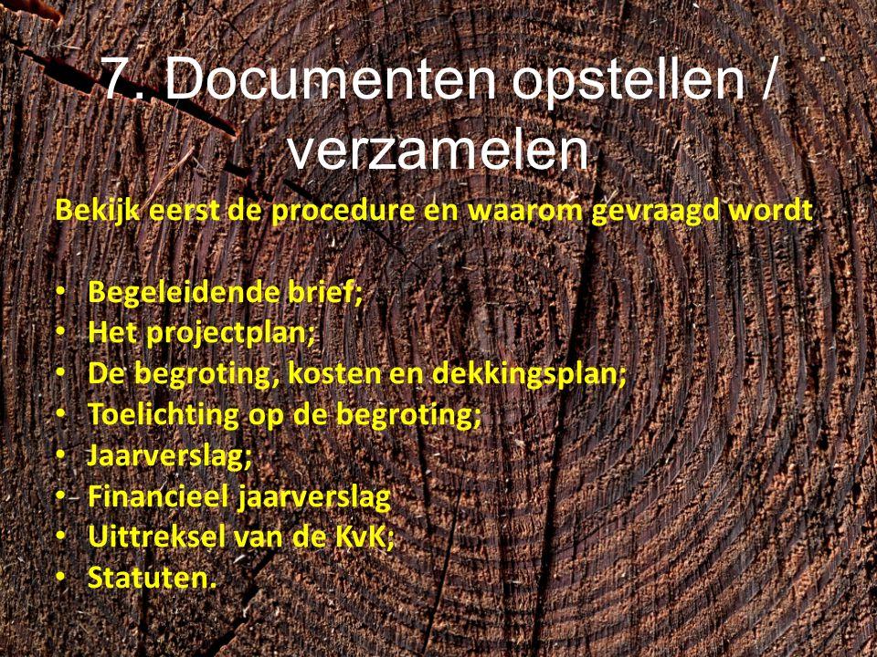 7. Documenten opstellen / verzamelen