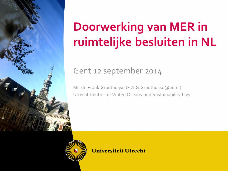Doorwerking van MER in ruimtelijke besluiten in NL
