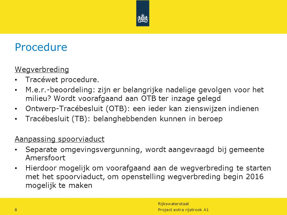 Procedure Wegverbreding Tracéwet procedure.