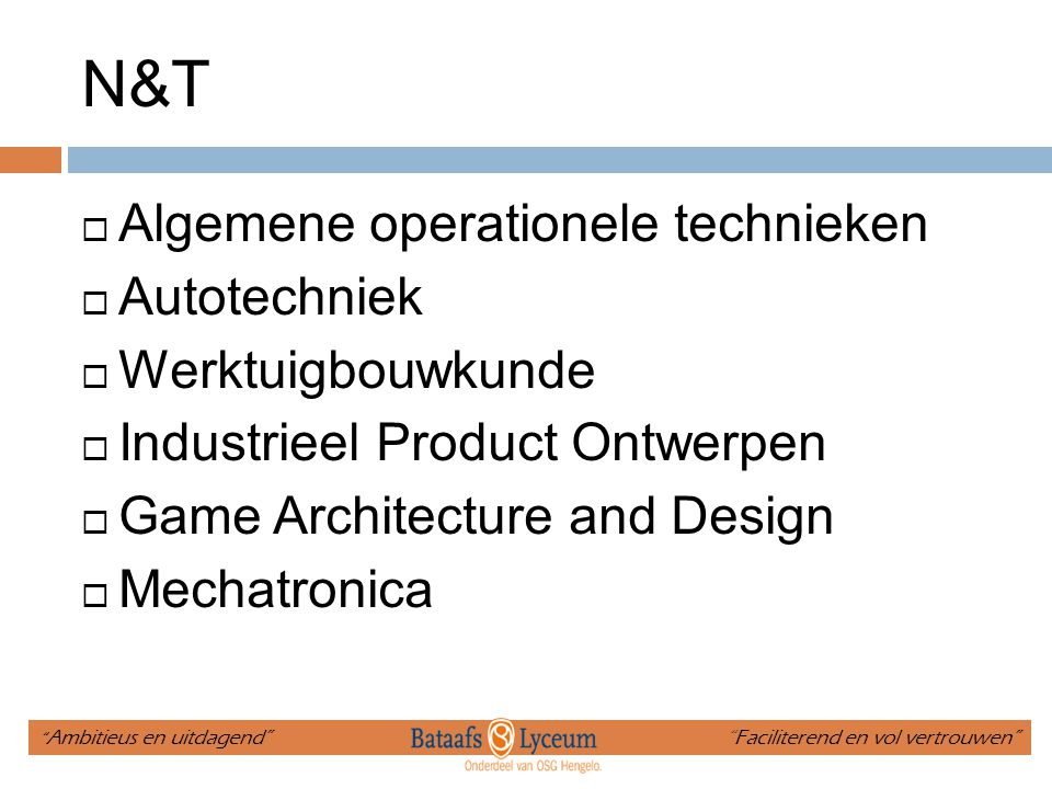 N&T Algemene operationele technieken Autotechniek Werktuigbouwkunde