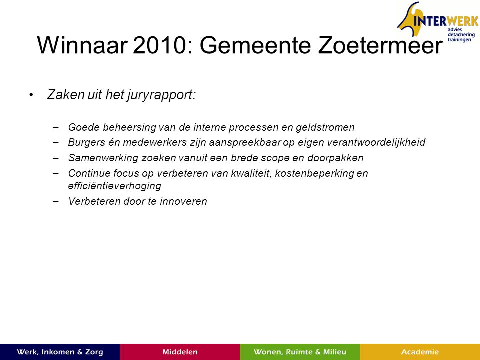 Winnaar 2010: Gemeente Zoetermeer