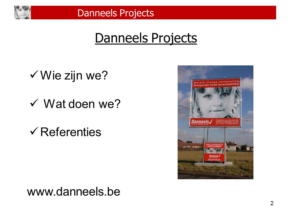 Danneels Projects Wie zijn we Wat doen we Referenties