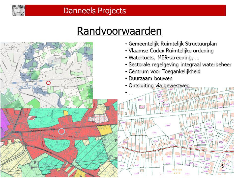 Randvoorwaarden Danneels Projects