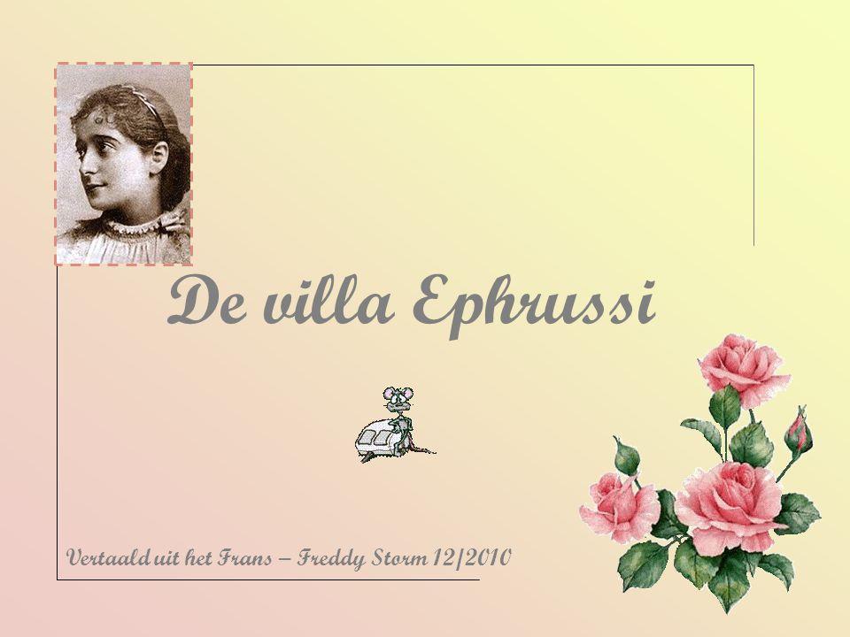 De villa Ephrussi Vertaald uit het Frans – Freddy Storm 12/2010