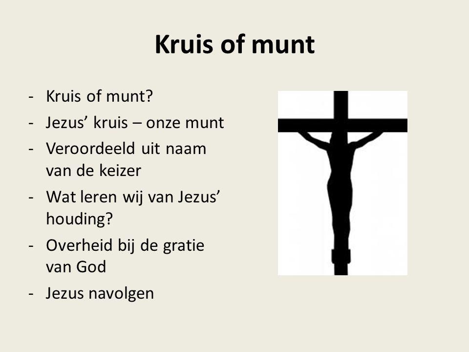 Kruis of munt Kruis of munt Jezus' kruis – onze munt