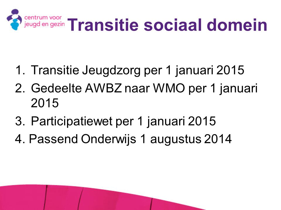 Transitie sociaal domein