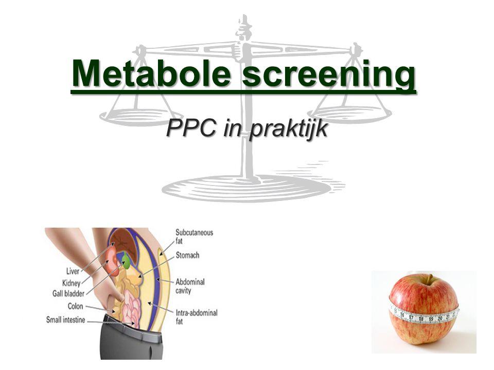 Metabole screening PPC in praktijk