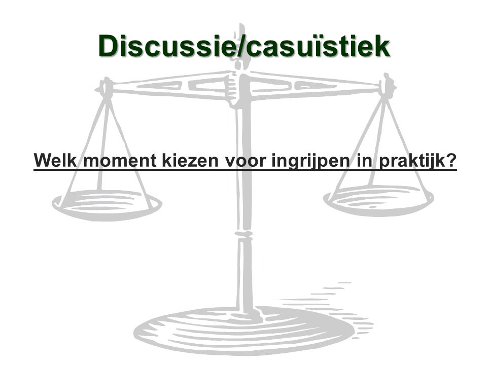 Discussie/casuïstiek