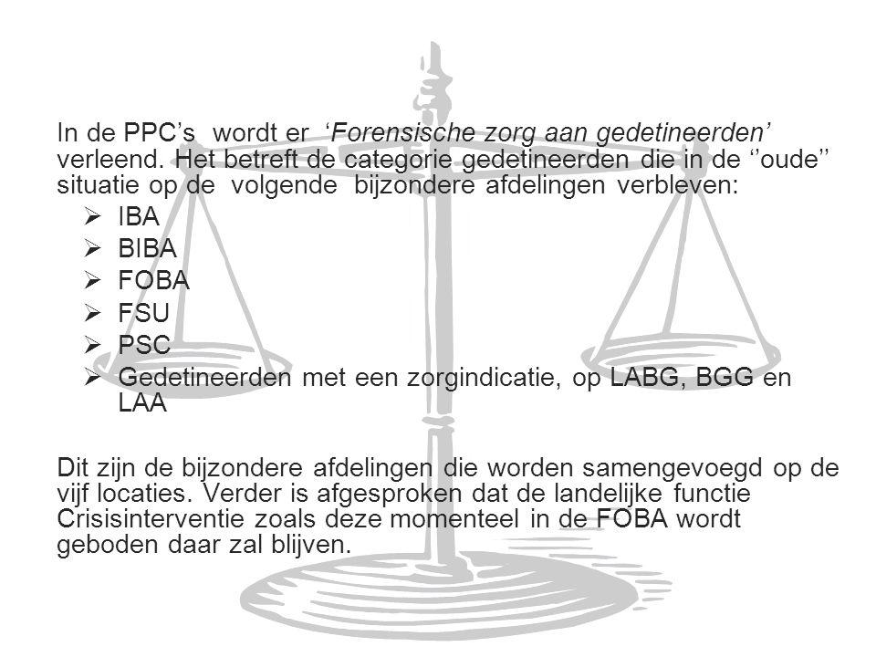 In de PPC's wordt er 'Forensische zorg aan gedetineerden' verleend