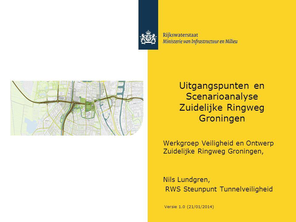Uitgangspunten en Scenarioanalyse Zuidelijke Ringweg Groningen