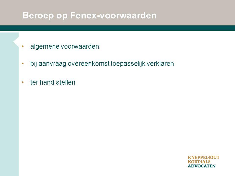 Beroep op Fenex-voorwaarden