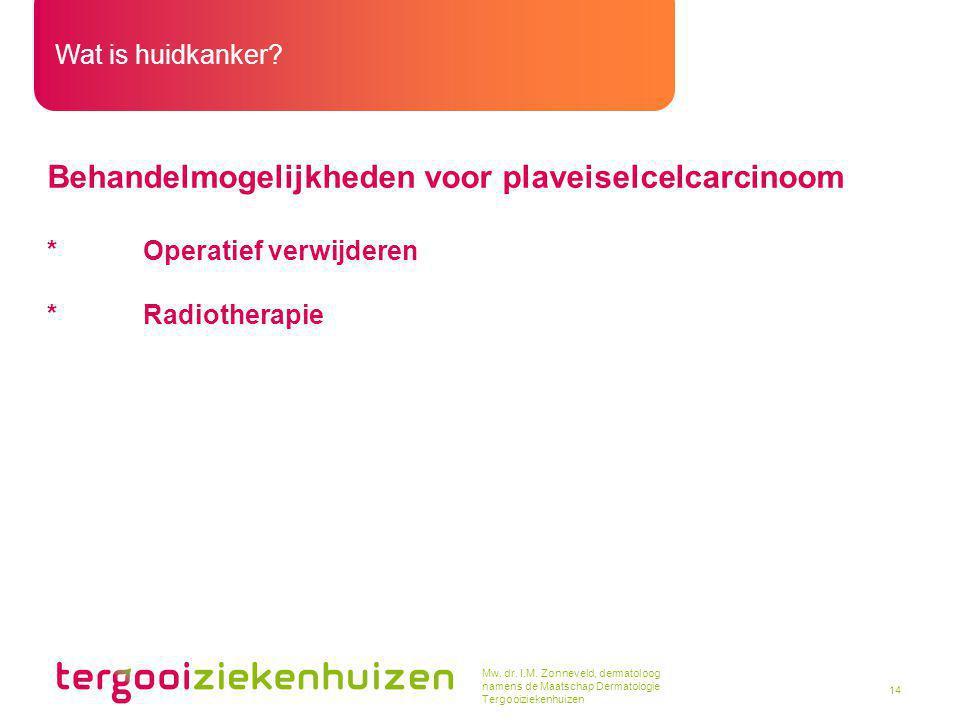 Behandelmogelijkheden voor plaveiselcelcarcinoom