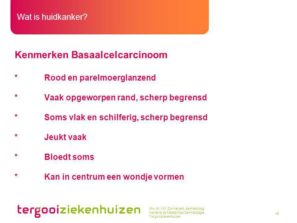 Kenmerken Basaalcelcarcinoom