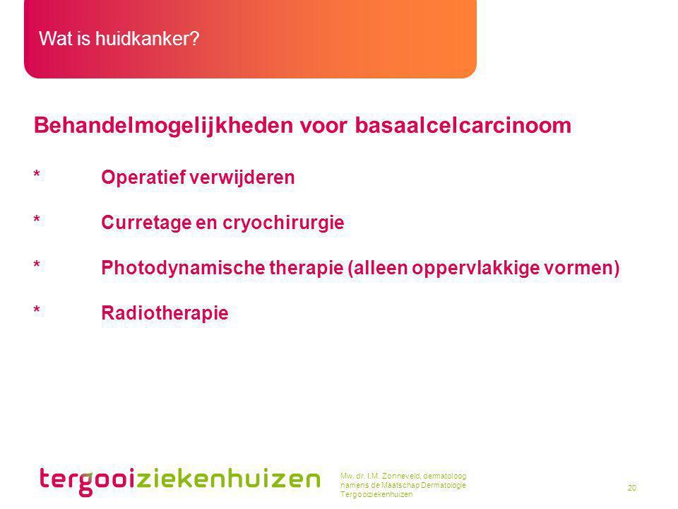 Behandelmogelijkheden voor basaalcelcarcinoom