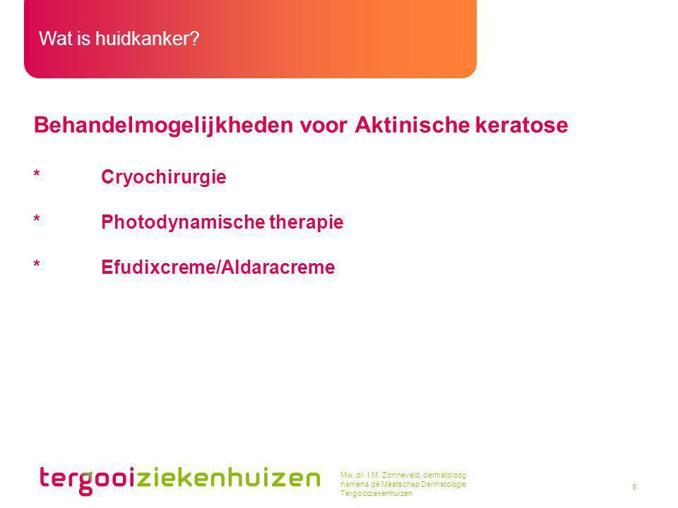 Behandelmogelijkheden voor Aktinische keratose