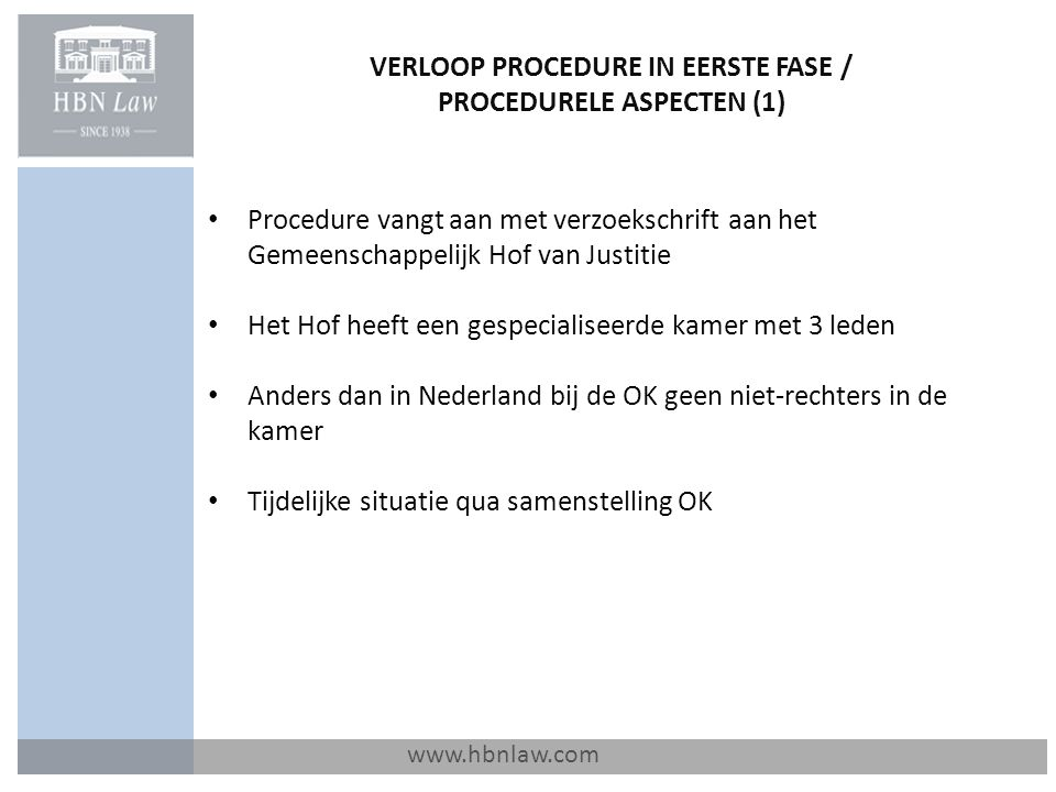 VERLOOP PROCEDURE IN EERSTE FASE / PROCEDURELE ASPECTEN (1)
