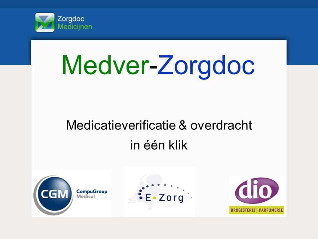 Medicatieverificatie & overdracht in één klik