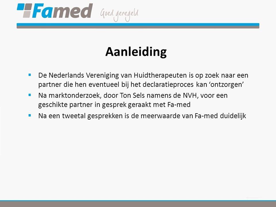 Aanleiding De Nederlands Vereniging van Huidtherapeuten is op zoek naar een partner die hen eventueel bij het declaratieproces kan 'ontzorgen'