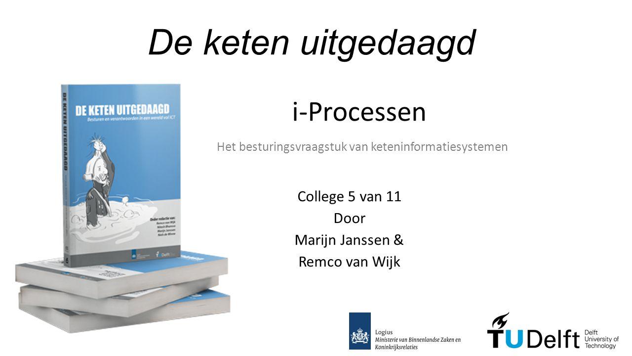 College 5 van 11 Door Marijn Janssen & Remco van Wijk
