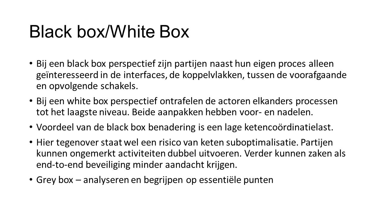 Black box/White Box