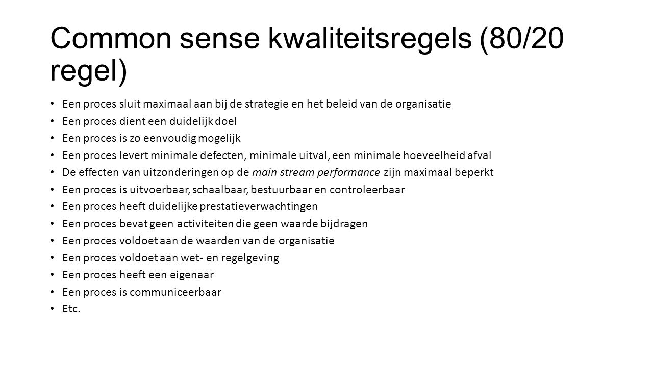 Common sense kwaliteitsregels (80/20 regel)