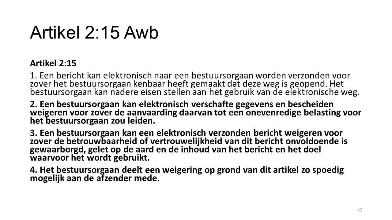 Artikel 2:15 Awb Artikel 2:15.